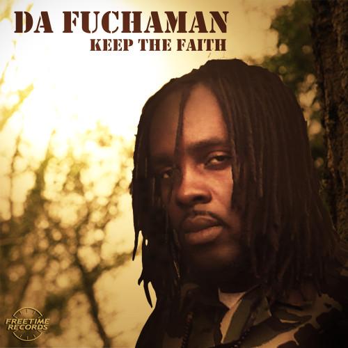 Da Fuchaman - Keep The Faith (Single)