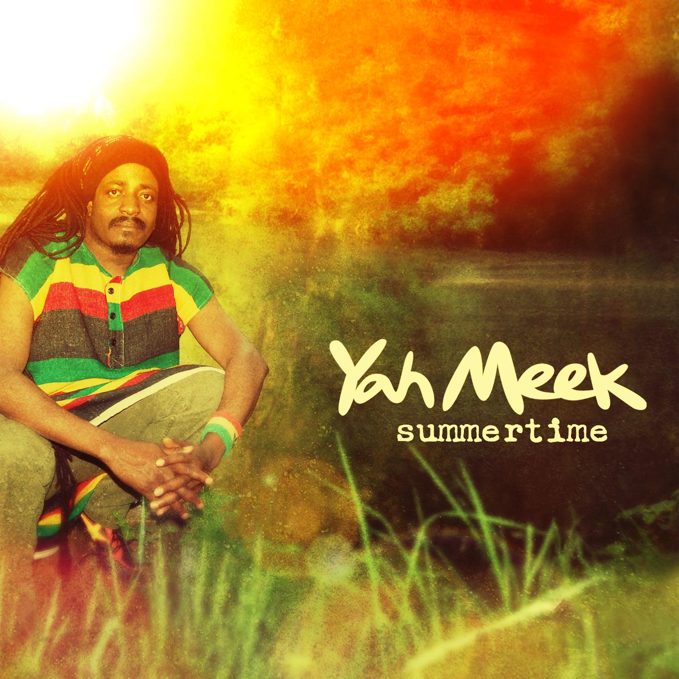 Yah Meek - Summertime (Single)