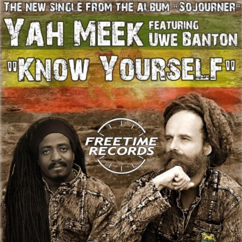 Yah Meek - Know Yourself (feat. Uwe Banton) Single